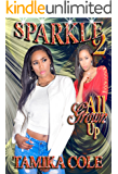 Sparkle 2: All Grown Up