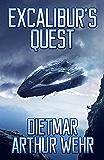 Excalibur's Quest: A Swordships Odyssey Novel