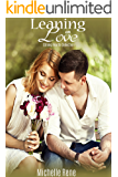 Leaning On Love (Strong Hearts Collection Book 2)