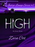 HIGH (The Indigo Lounge Series Book 1)