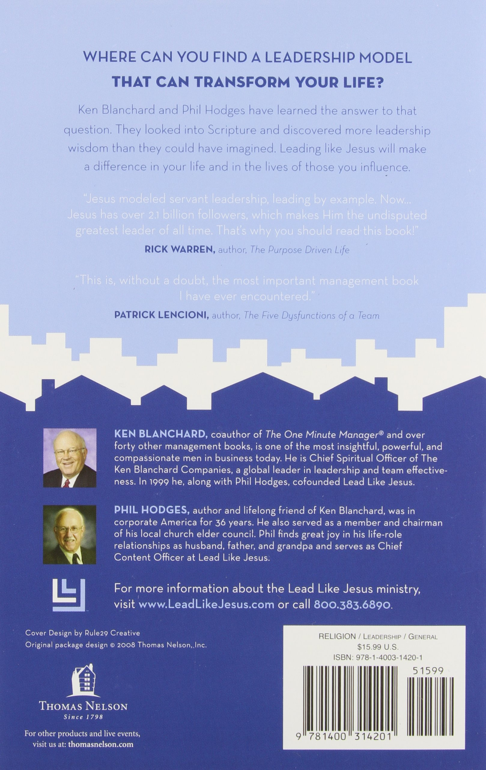 lead like jesus lessons from the greatest leadership role model lead like jesus lessons from the greatest leadership role model of all time ken blanchard phil hodges 9781400314201 amazon com books