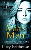 Mia's Men: A Contemporary Reverse Harem Romance Novel (The Heiress's Harem Book 1)