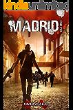 Madrid, día uno