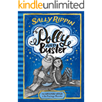 Polly and Buster Book One: The Wayward Witch and the Feelings Monster