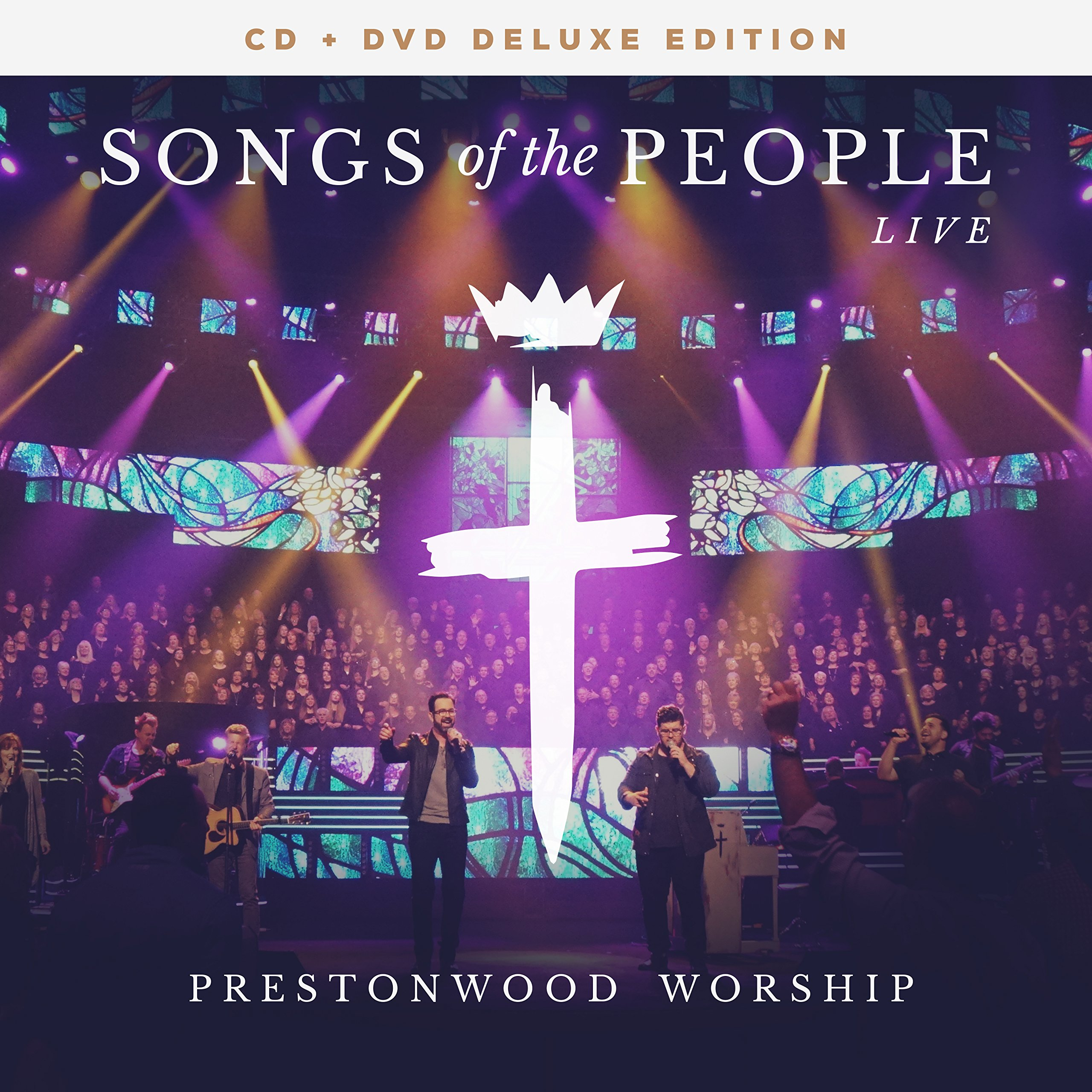 Songs of the People - Live (CD/DVD Deluxe Edition)