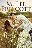 Ruthie's Love: A Morgan's Run Romance (Morgan's Run Romances Book 6)