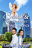 Sarah and the Internet Dating Service