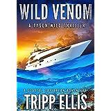 Wild Venom: A Coastal Caribbean Adventure (Tyson Wild Thriller Book 31)
