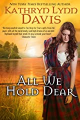 All We Hold Dear (Too Deep for Tears Trilogy Book 2) Kindle Edition
