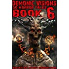 Demonic Visions 50 Horror Tales Book 6