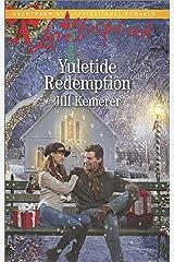 Yuletide Redemption (Love Inspired) Kindle Edition