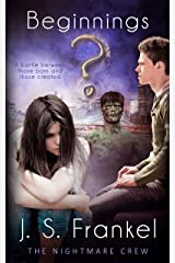 Beginnings (The Nightmare Crew Book 1) Kindle Edition