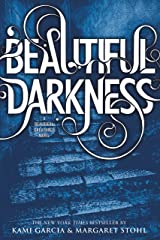 Beautiful Darkness (Beautiful Creatures Book 2) Kindle Edition