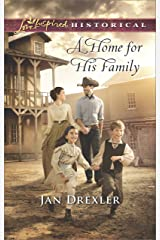 A Home for His Family (Love Inspired Historical) Kindle Edition