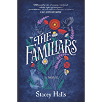 The Familiars: A Novel
