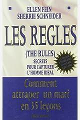 Les Règles. The Rules: Secrets pour capturer l'homme idéal (Psychologies) (French Edition) Paperback