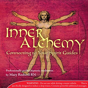 Inner Alchemy Meditation Vol 3 : Connecting to Your Spirit Guides