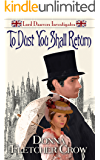 To Dust You Shall Return (Lord Danvers Investigates Book 3)