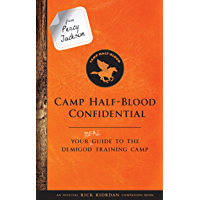 From Percy Jackson: Camp Half-Blood Confidential: Your Real Guide to the Demigod Training Camp (Trials of Apollo)