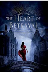 The Heart of Betrayal: The Remnant Chronicles, Book Two Kindle Edition