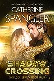 Shadow Crossing — A Science Fiction Romance (Shielder series Book 4)