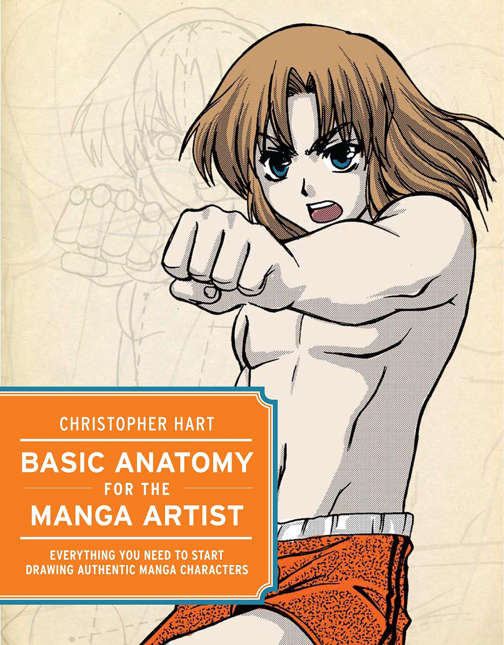 Basic Anatomy for the Manga Artist: Everything You Need to Start ...