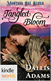 Montana Sky: Tangled Bloom (Kindle Worlds Novella) (Blooms of the West Book 2)