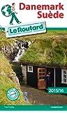 Guide du Routard Danemark, Suède 2015/16