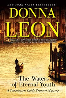 The Waters Of Eternal Youth A Commissario Guido Brunetti Mystery