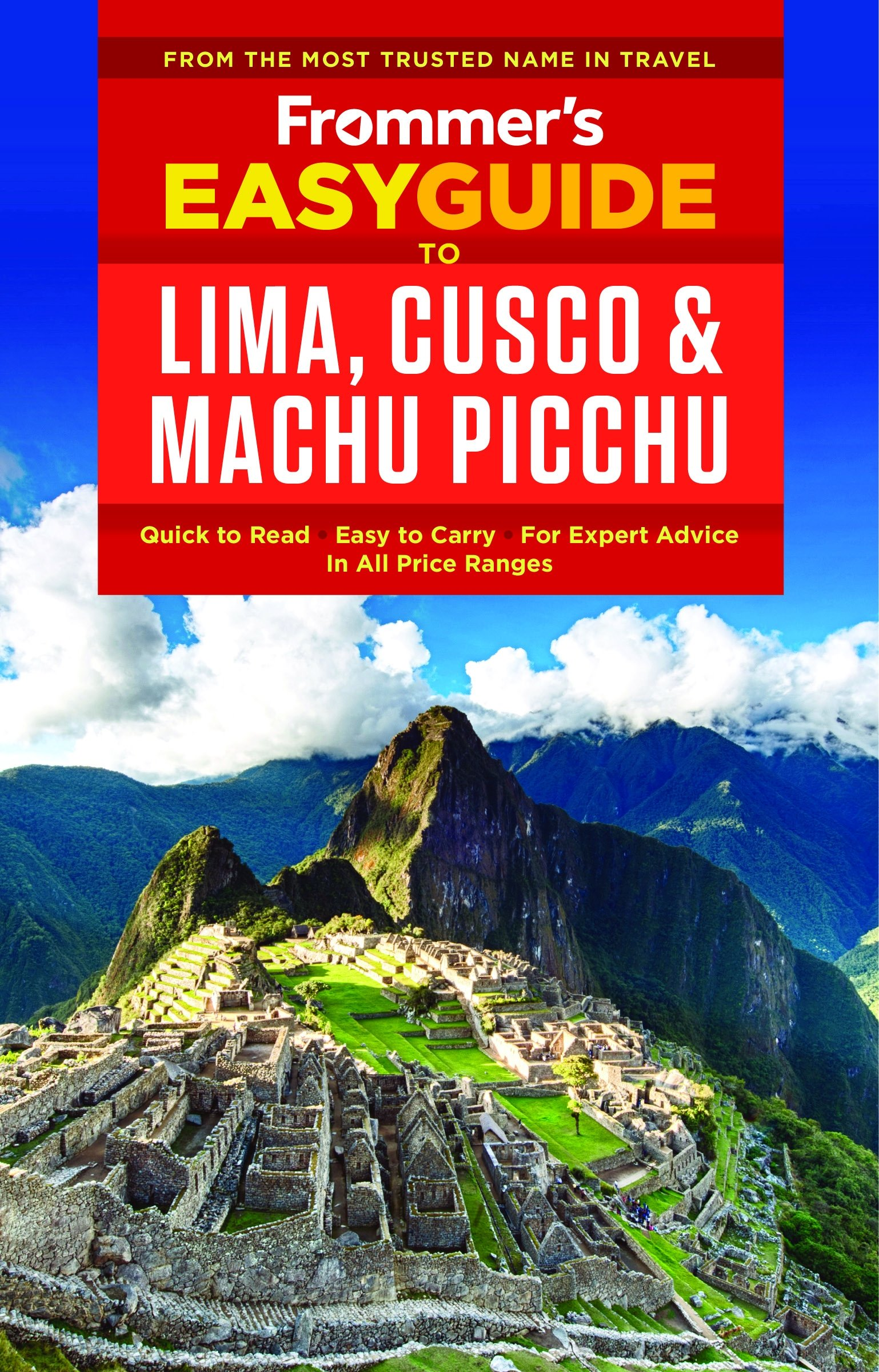 Frommer's EasyGuide to Lima, Cusco and Machu Picchu (Easy ... on map of new york, map of wadi rum, map of san pedro de atacama, map of jerusalem, map of cusco region, map of punta uva, map of galapagos islands, map of bru na boinne, map of argentina, map of taha'a, map of south america, map of inca empire, map of tikal, map of chichen itza, map of murchison falls national park, map of cuzco, map of asunción, map of inca society, map of tenochtitlan, map of peru,