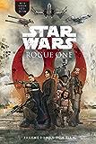Rogue One - A Star Wars Story: Roman zum Film (German Edition)