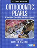 Orthodontic Pearls: A Selection of Practical Tips