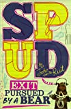 Spud: Exit, Pursued by a Bear