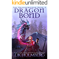 Dragon Bond (The Dragonwalker Book 4)