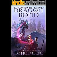 Dragon Bond (The Dragonwalker Book 4)