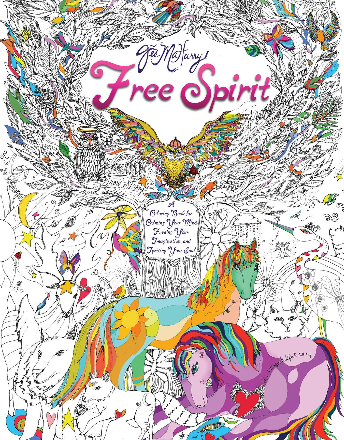 Interactive online adult coloring book - Amazon Com Free Spirit A Coloring Book For Calming Your Mind Freeing Your Imagination And Igniting Your Soul 9781501134371 Jes Maharry Books