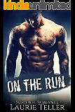 ROMANCE: BAD BOY MAFIA ROMANCE: On the Run (Pregnancy Hitman Suspense Mystery Romance)
