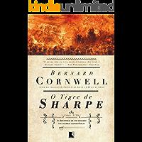 O tigre de Sharpe - As aventuras de um soldado nas Guerras Napoleônicas