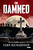 The Damned (The Darkest Hand Trilogy)