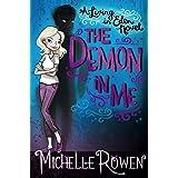 The Demon in Me (A Living in Eden Novel Book 1)