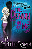 The Demon in Me (A Living in Eden Novel Book 1)