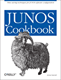 JUNOS Cookbook: Time-Saving Techniques for JUNOS Software Configuration (Cookbooks (O'Reilly))