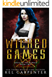 Wicked Games: A Reverse Harem Romance (Queen of the Damned Book 2) (English Edition)