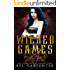 Wicked Games: A Reverse Harem Urban Fantasy (Queen of the Damned Book 2)