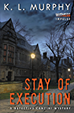 Stay of Execution: A Detective Cancini Mystery (Detective Cancini Mysteries)