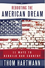 Rebooting the American Dream: 11 Ways to Rebuild Our Country Paperback