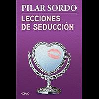 Lecciones de seducción (Biblioteca Pilar Sordo)