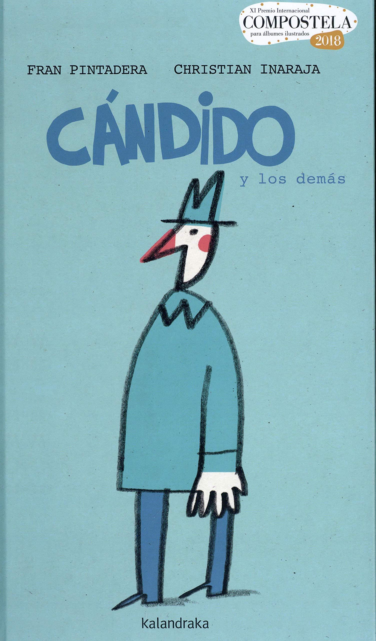 Cándido y los demás (Premio Compostela) (Spanish Edition): Pintadera, Fran,  Inaraja, Christian: 9788484644217: Amazon.com: Books