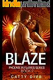 Blaze (Phoenix in Flames Book 2)