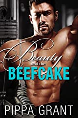 Beauty and the Beefcake Kindle Edition